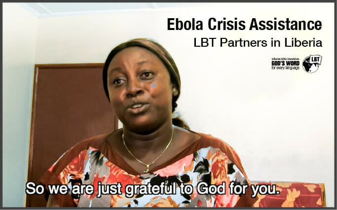 Thank you from Liberia – Ebola Crisis Assistance