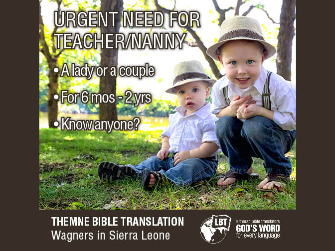 Teacher nanny request for Wagner Ministry
