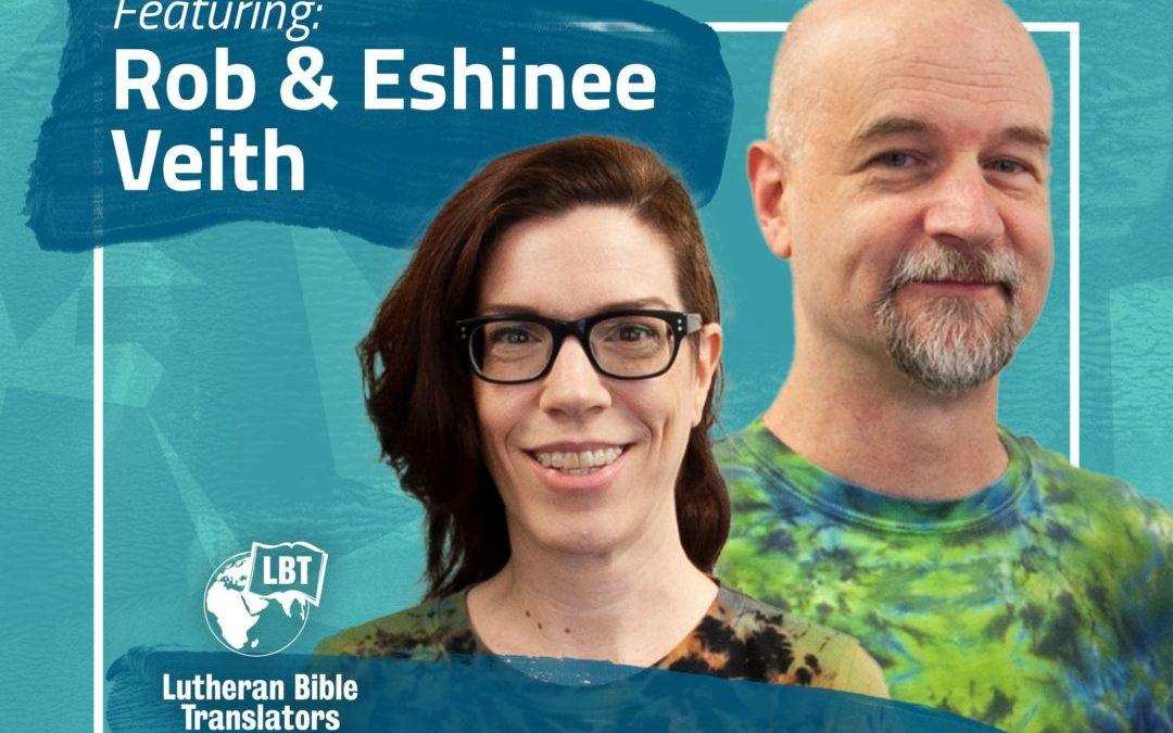 Essentially Translatable: Composing Scripture Songs | Rob & Eshinee Veith