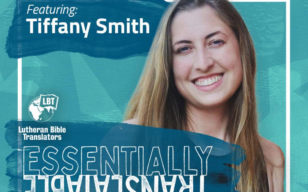 Essentially Translatable: God's Presence Everywhere | Tiffany Smith