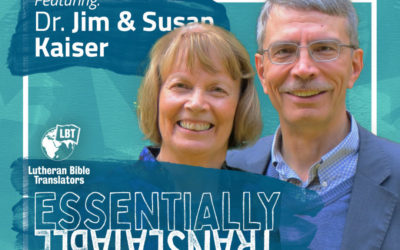 Essentially Translatable: Great is His Faithfulness | Dr. Jim and Susan Kaiser