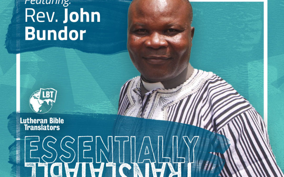 Essentially Translatable: Literacy on Sierra Leone | Rev. John Bundor