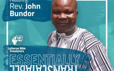 Essentially Translatable: Literacy on Sierra Leone | Rev. John Bundor