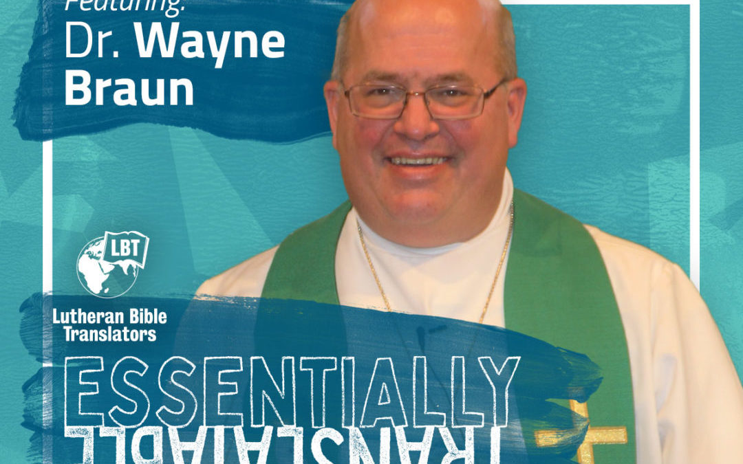 Essentially Translatable: Being Thankful | Dr. Wayne Braun