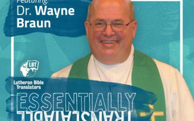 Essentially Translatable: Being Thankful | Dr. Wayne Braun