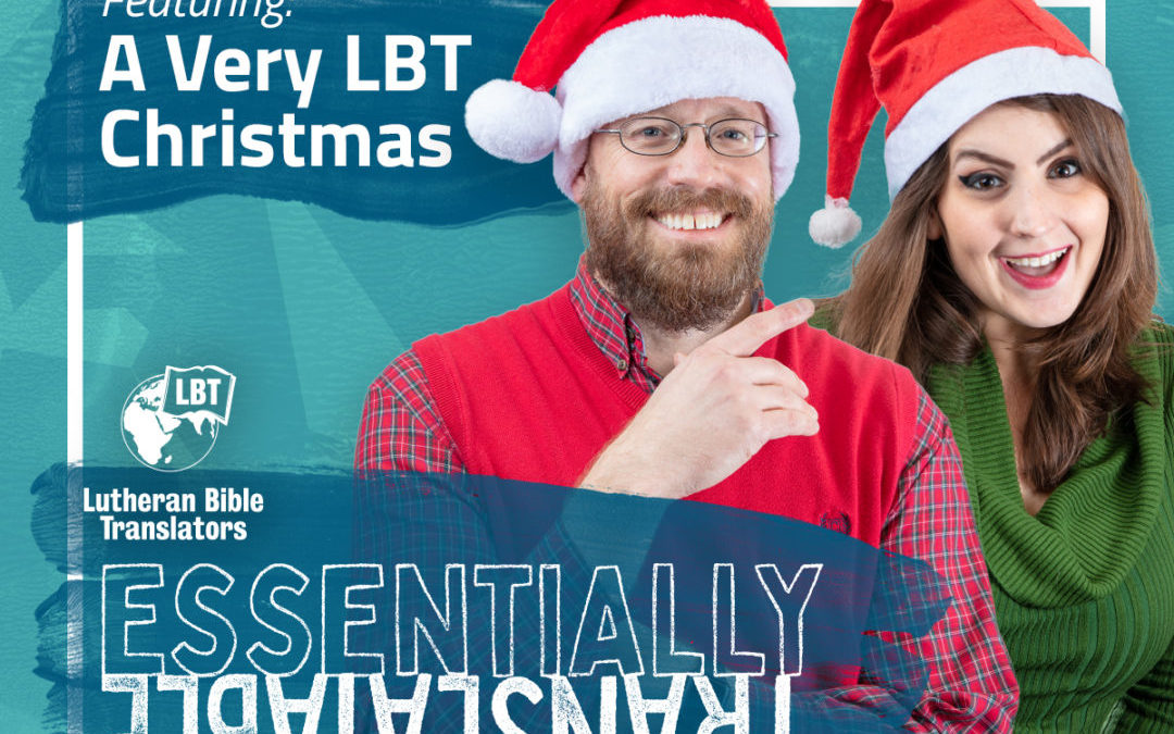 Essentially Translatable: A Very LBT Christmas | Emily Wilson & Rev. Rich Rudowske