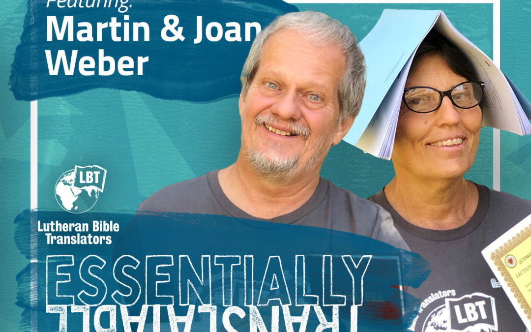 Essentially Translatable: Surrendering to God | Martin and Joan Weber