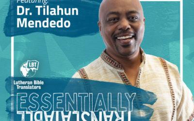 Essentially Translatable: Speaking My Language | Dr. Tilahun Mendedo